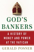 God's Bankers, A History of Money and Power at the Vatican