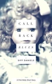 Call-Back Blues ebook by Kobo.Web.Store.Products.Fields.ContributorFieldViewModel