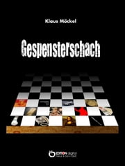 Gespensterschach - Kriminalroman ebook by Klaus Möckel