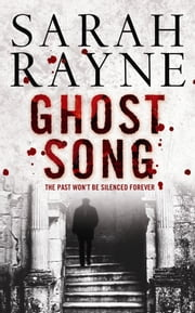Ghost Song - A condemned London music hall hides a deadly secret ... ebook by Sarah Rayne