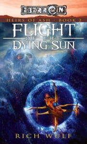 Flight of the Dying Sun ebook by Rich Wulf