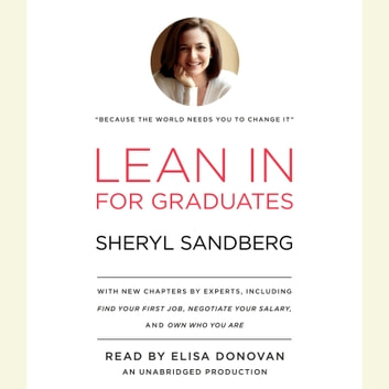 Lean In for Graduates audiobook by Sheryl Sandberg