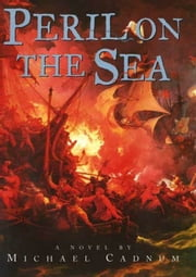 Peril on the Sea ebook by Michael Cadnum