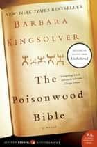 The Poisonwood Bible - A Novel ebook by Barbara Kingsolver
