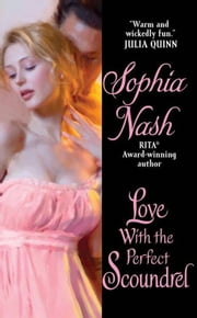 Love with the Perfect Scoundrel ebook by Sophia Nash