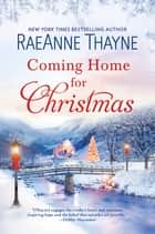 Coming Home for Christmas eBook by RaeAnne Thayne