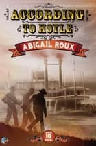 According to Hoyle ebook by Abigail Roux