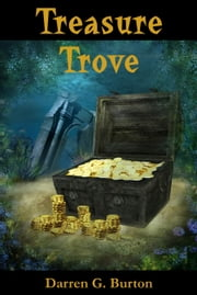 Treasure Trove ebook by Darren G. Burton
