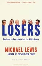 Losers ebook by Michael Lewis