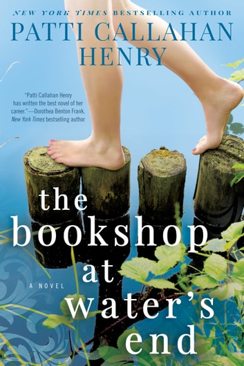 The Bookshop at Water's End ebook by Patti Callahan Henry