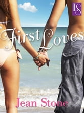 First Loves - A Loveswept Classic Romance ebook by Jean Stone