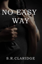 No Easy Way ebook by S.R. Claridge