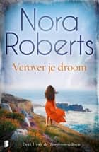 Verover je droom eBook by Nora Roberts