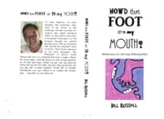 How'd That Foot Get In My Mouth ebook by Bill Russell