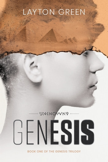 Unknown 9: Genesis - Book One of the Genesis Trilogy ebook by Layton Green