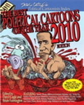 The Best Political Cartoons of the Year, 2010 Edition, Portable Documents ebook by Daryl Cagle,Brian Fairrington