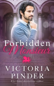 Forbidden Monsieur ebook by Victoria Pinder