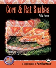 Corn & Rat Snakes ebook by Philip Purser