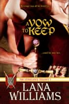 A Vow To Keep ebook by Lana Williams