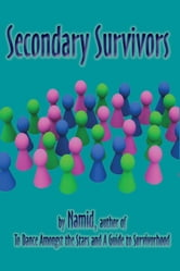 Secondary Survivors ebook by Namid