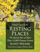 Resting Places ebook by Scott Wilson