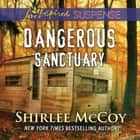 Dangerous Sanctuary audiobook by Shirlee McCoy