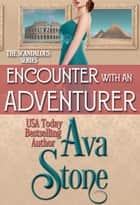 Encounter With an Adventurer ebook by
