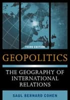 Geopolitics ebook by Saul Bernard Cohen