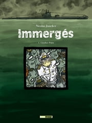 Immergés - Tome 01 - Günther pulst ebook by Nicolas Juncker