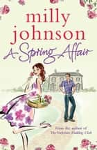 A Spring Affair ebook by Milly Johnson