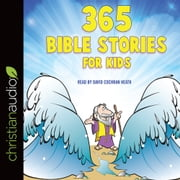 365 Bible Stories for Kids audiobook by Daniel Partner