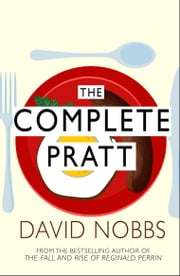The Complete Pratt - (Henry Pratt) ebook by David Nobbs
