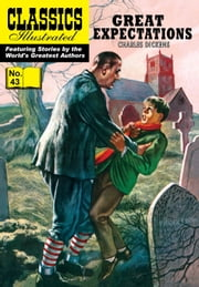 Great Expectations - Classics Illustrated #43 ebook by Charles Dickens