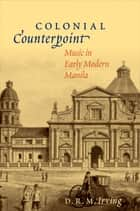 Colonial Counterpoint ebook by D. R. M. Irving