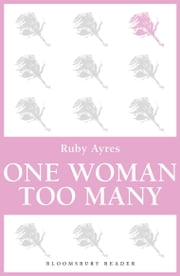 One Woman Too Many ebook by Ruby M. Ayres