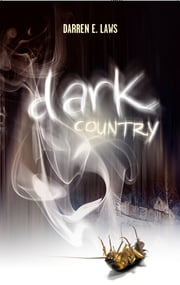 Dark Country ebook by Darren E Laws