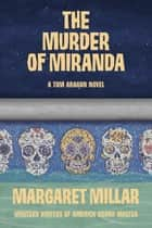 The Murder of Miranda eBook by Margaret Millar