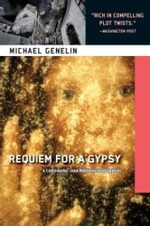 Requiem for a Gypsy - A Jana Matinova Investigation Set in Slovakia ebook by Michael Genelin