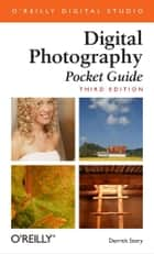 Digital Photography Pocket Guide - Pocket Guide ekitaplar by Derrick Story