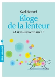Eloge de la lenteur ebook by Carl Honoré