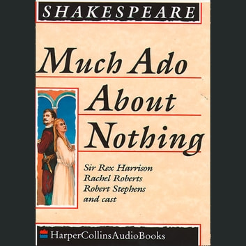 Much Ado About Nothing audiobook by William Shakespeare