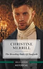 The Brooding Duke of Danforth ebook by Christine Merrill