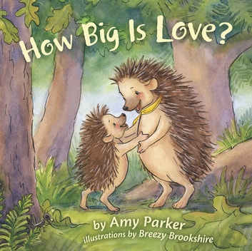 How Big Is Love? ebook by Amy Parker