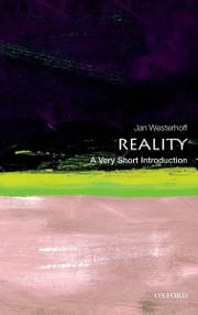 Reality: A Very Short Introduction ebook by Jan Westerhoff