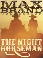 The Night Horseman ebook by