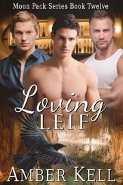 Loving Leif ebook by Amber Kell