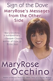 The Sign of the Dove ebook by MaryRose Occhino