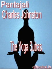 The Yoga Sutras ebook by Pantajali