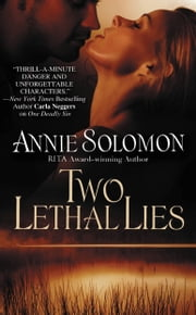 Two Lethal Lies ebook by Annie Solomon