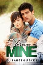 Forever Mine (The Moreno Brothers #1) ebook by